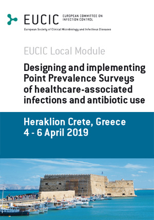 EUCIC Local Module Designing and implementing Point Prevalence Surveys of healthcare-associated infections and antibiotic use